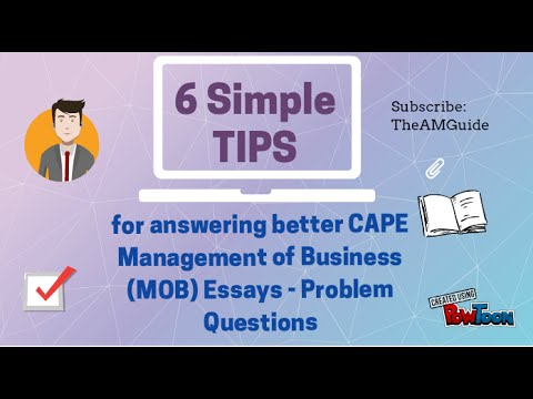 CAPE Management of Business - MOB - Six Quick Tips to better answer questions.