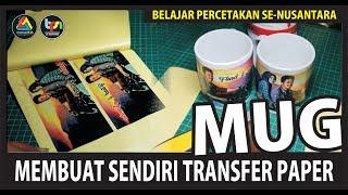 Membuat Sendiri Transfer Paper (MUG)...