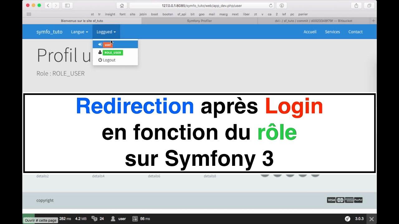 Tutoriel 18 Redirection après login en fonction du rôle en mémoire sur  Symfony 3