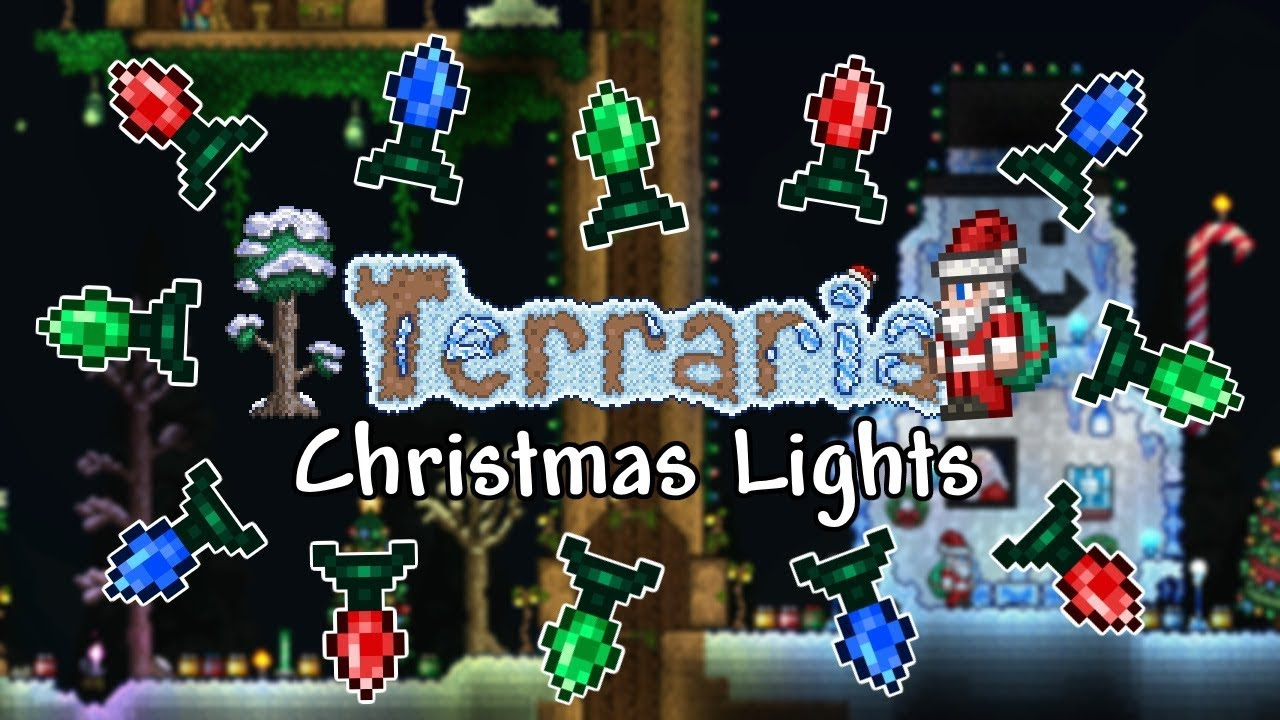 Terraria Christmas.Terraria Christmas Lights Ultimate Tips Tricks Guide Pc Console Mobile