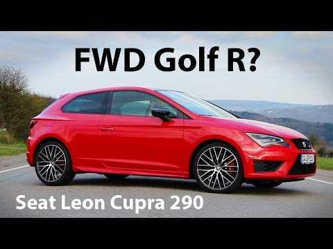 fwd golf r seat leon cupra 290 review everyday driver. Black Bedroom Furniture Sets. Home Design Ideas