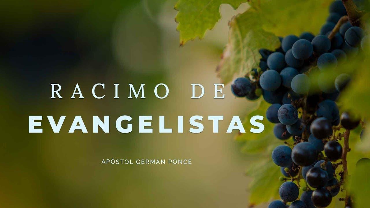 Apóstol German Ponce | Racimo de Evangelistas | martes 21 de agosto ...