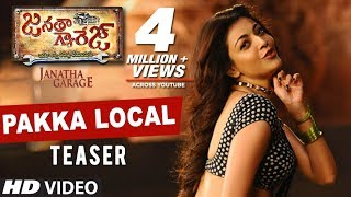 Janatha Garage Songs | Pakka Local Video Teaser | Jr NTR | Samantha | Nithya Menen | DSP