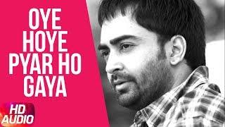 Latest Punjabi Song 2017   Oye Hoye Pyar Ho Gaya (Audio Song)   Sharry Mann   Speed Records