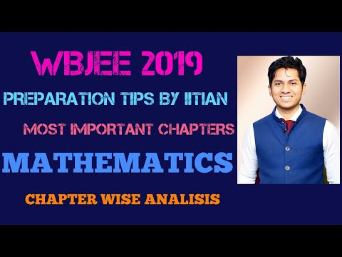 Preparation tips for last 45 days of WBJEE 2019 |Mathematics| by an IITIAN
