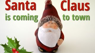 Santa Claus is coming to town (lyrics video for karaoke)