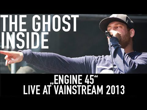 The Ghost Inside | Engine 45 | Official Livevideo | Vainstream 2013