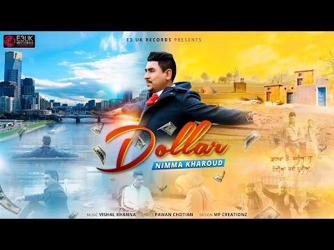 Dollar | Nimma Kharoud | Official Video | Latest Punjabi Songs 2016 | E3UK Records