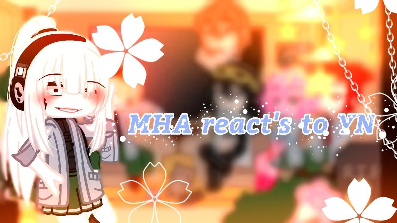 Download MHA react's to YN ❤️✨🌚💗💞✨💜