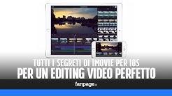 Tutti i segreti di iMovie per iOS per un perfetto editing video su iPhone e iPad