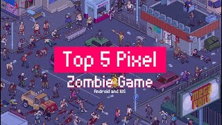 TOP 5 ZOMBIE PIXEL SURVIVAL game by TWIDTY