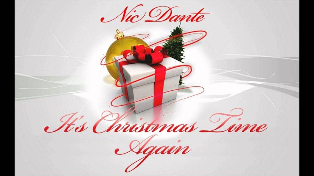 Nic Dante - It\'s Christmas Time Again - YouTube