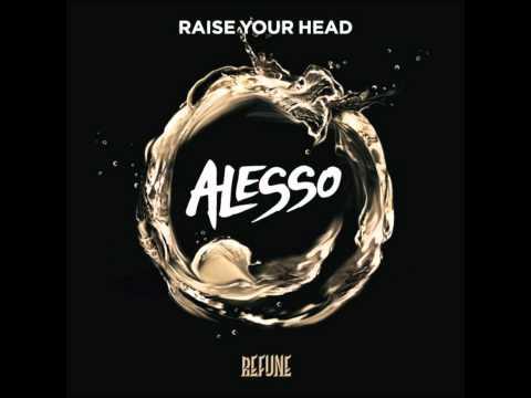 Alesso - Raise Your Head (Original Mix)