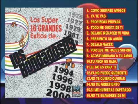 LOS BONDADOSOS - LOS 16 SUPER EXITOS (DISCO COMPLETO) VERSIONES ORIGINALES