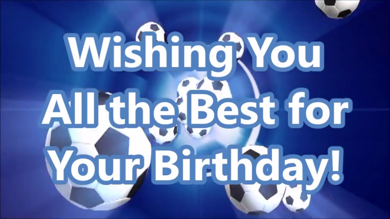 Happy Birthday   Soccer   YouTube