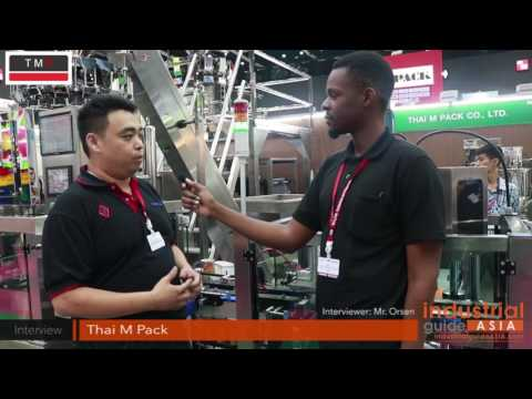 Interview: Thai M Pack - ProPak Asia 2017 - Industrial Guide Asia