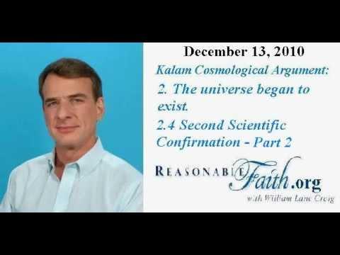 Kalam Cosmological Argument - Part 7 -William Lane Craig