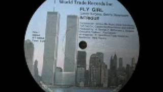 Intrigue - Fly Girl