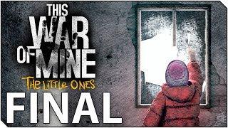 THIS WAR OF MINE DLC | Capitulo FINAL | Sobrevivimos? Pero a que coste?