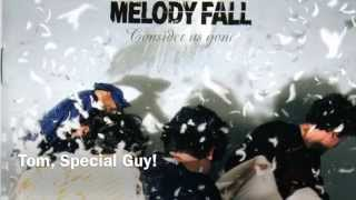 Watch Melody Fall Tom Special Guy video