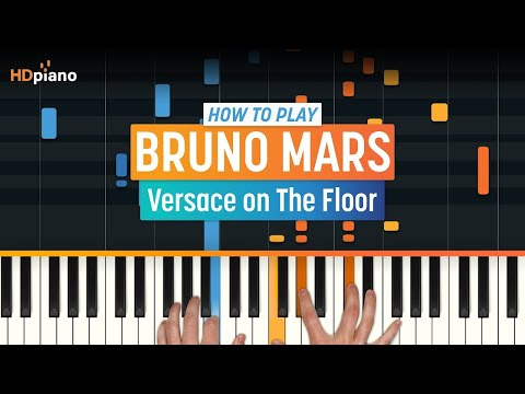 """How To Play """"Versace on The Floor"""" by Bruno Mars 