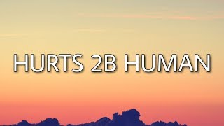 Download Pink - Hurts 2B Human (Lyrics) ft. Khalid Mp3 and Videos