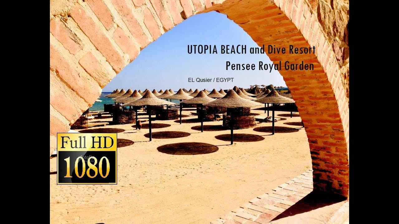 GoPro - Pensee Royal Garden, Utopia Beach & Dive Resort/ El Qusier ...