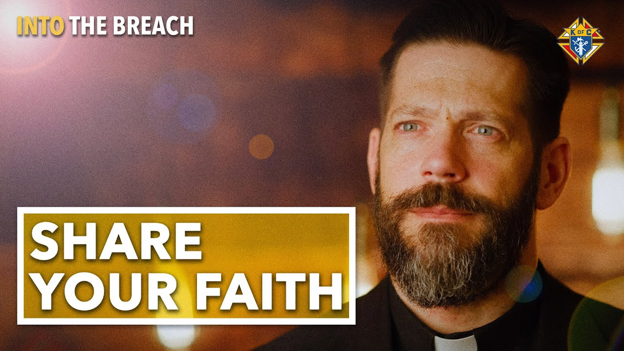 If You Don't Live the Faith, How Can You Pass It On? | Into the Breach