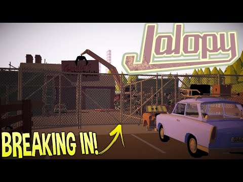 Jalopy - High Performance Junkyard Break In! - Luxury Wine? - Jalopy Gameplay Highlights