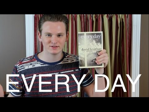 EVERY DAY BY DAVID LEVITHAN | Book Review
