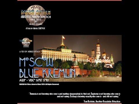 ANVERRA Films 2024 - Moscow - BLUE KREMLIN...