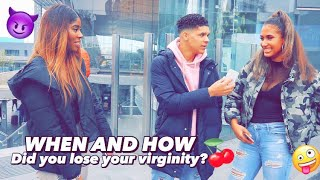 When And How Did You Lose Your Virginity? (Public Interview)