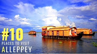 Places To Visit Alleppey | Wonderful Tourist Places In Alleppey | Tourism | #025