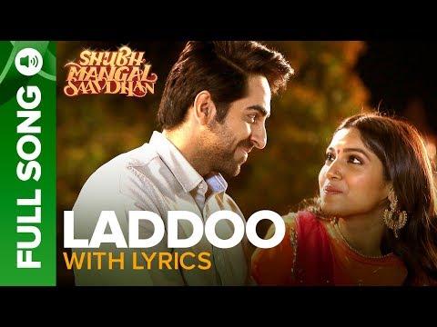Laddoo - Full Song With Lyrics | Ayushmann Khurrana & Bhumi Pednekar | Mika Singh | Tanishk - Vayu