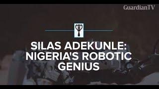 Silas Adekunle: Nigeria's Robotic Genius