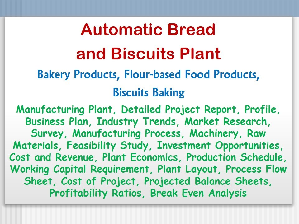 Automatic Bread And Biscuit Plant, Bakery Products, Flour-Based