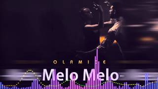 Olamide | Melo Melo [ Official Audio ]: Freeme TV