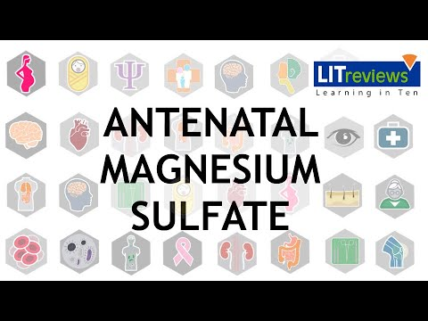 Antenatal Magnesium Sulfate For The Neuroprotection Of Preterm Infants