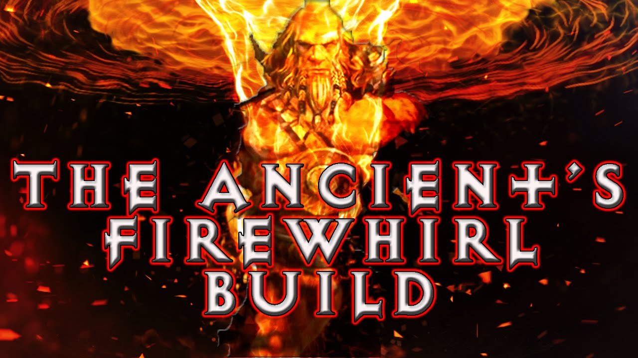 Diablo 3 - Barbarian Whirlwind Build - The Ancient's Firewhirl Build (RoS  Patch 2 1 1)