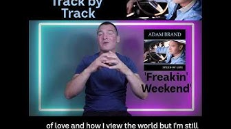 Adam Brand - Track x Track 5. Freakin' Weekend