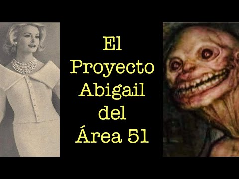 Proyecto Abigail del Área 51