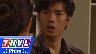 THVL | Tình kỹ nữ - Tập 32[1]: Nguyễn xin lỗi mẹ bởi chính anh đã đẩy Thư vào con đường chết