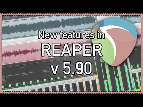 What's New in REAPER v5.90 - Performance and ReaSurround improvements