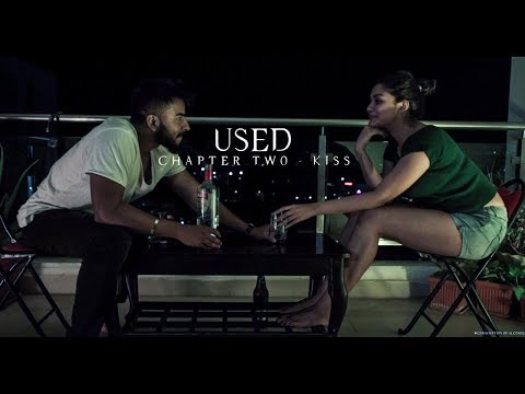 USED  WEB SERIES  CHAPTER TWO  KISS