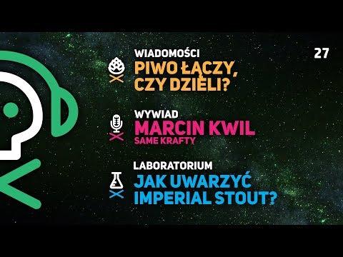 Odcinek #27: Wywiad -Marcin Kwil, Laboratorium - Imperial Stout