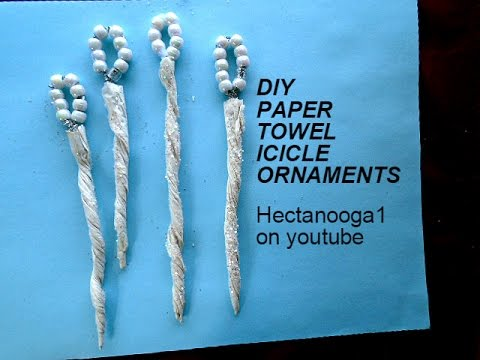 PAPER TOWEL ICICLE ORNAMENTS, christmas ornament, repurpose,YouTube