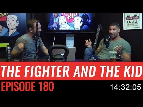 The Fighter and the Kid - Episode 180