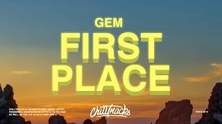 Gem – First Place (Lyrics)