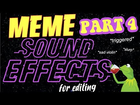 MEME AUDIOS + SOUND EFFECTS FOR EDITING   PART 4
