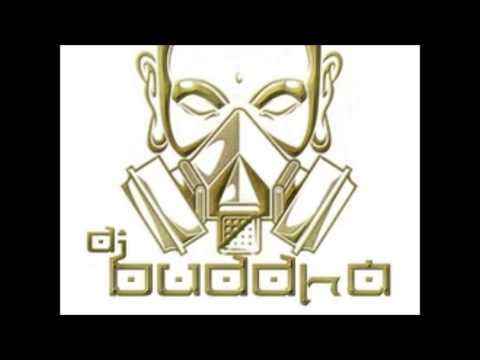 DJ BUDDHA  E.O.T.W.W.M.